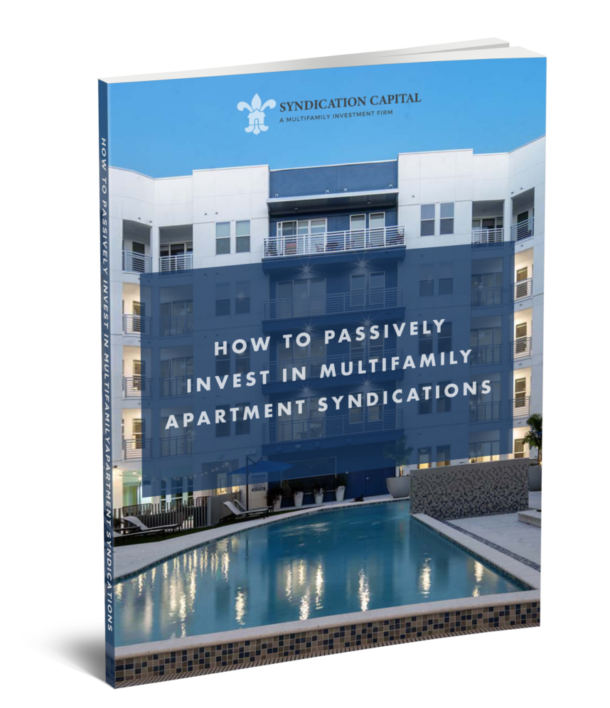 How to Passively Invest in Multifamily Apartment Syndications E-Book